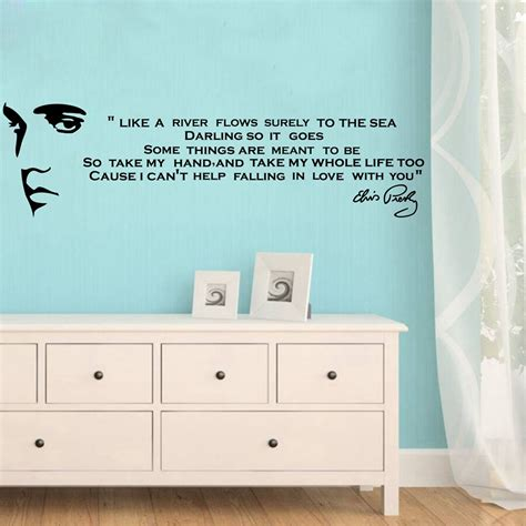 Bedroom Wall Stickers Lyrics by Quot Like A River Flows Quot Elvis Song Lyrics Quotes