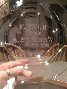 glass plate etched for wedding gift items i made pinterest With etched glass wedding gifts