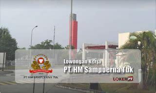 Kantor pusatnya berada di surabaya, jawa timur. Sampoerna Career | Lowongan Kerja PT HM Sampoerna Tbk 2020