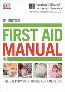 Acep First Aid Manual 5th Edition  The Step