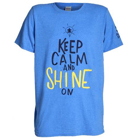 t shirt keep calm and shine on t shirt shop autismspeaks org