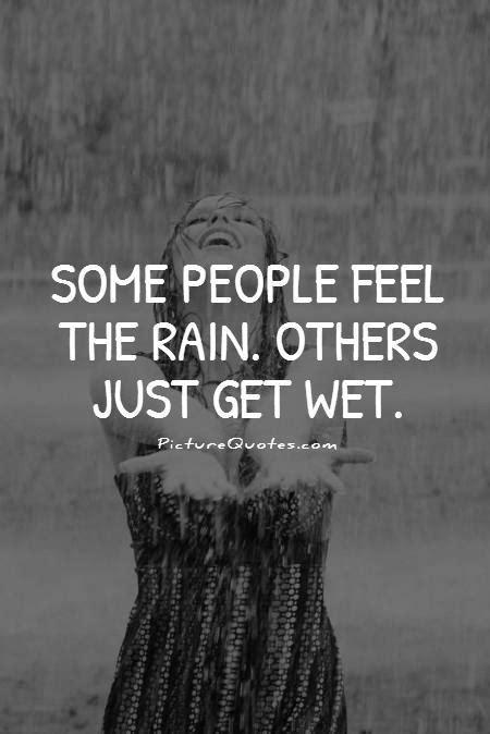 people feel  rain    wet picture