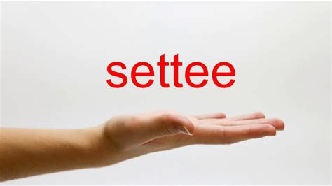 Settee Pronunciation by How To Pronounce Settee American