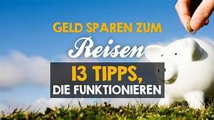 Tipps Zum Geld Sparen : geld sparen zum reisen 13 tipps die funktionieren ~ Lizthompson.info Haus und Dekorationen