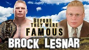 BROCK LESNAR - Before They Were Famous - BIOGRAPHY - YouTube