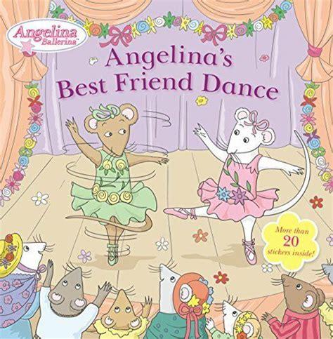 Angelinas Best Friend Dance (Angelina Ballerina) | eBay