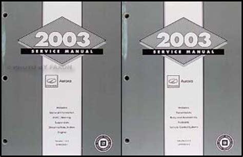auto repair manual online 2002 oldsmobile aurora electronic valve timing 2003 olds aurora repair shop manual original 2 volume set