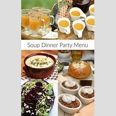 Soup Dinner Party Menu  Recipe Girl