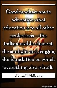 Good Foundation... Intelligent Teacher Quotes