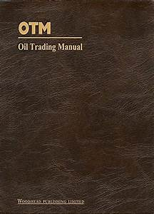 Oil Trading Manual  A Comprehensive Guide To The Oil