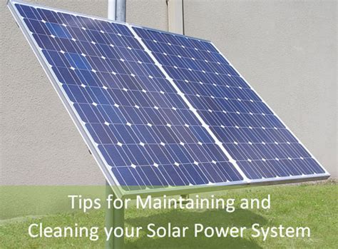how to clean and maintain your solar light or power system