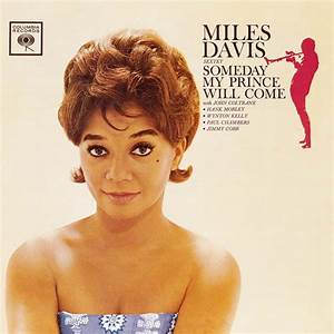 Someday My Prince Will Come | Miles Davis