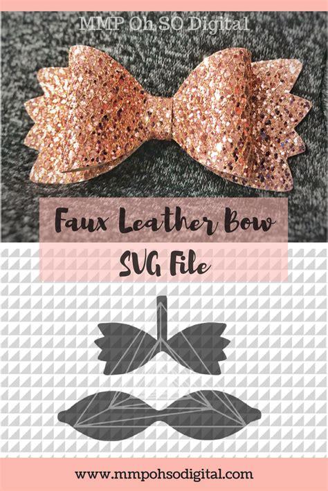 leather bow template leather bow template svg leather bow bow cut file hair bow svg faux leather diy hairbows