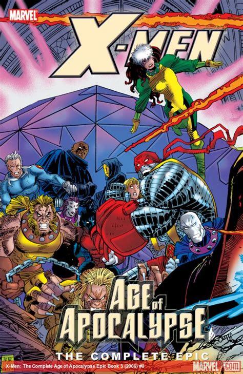 X-Men: The Complete Age of Apocalypse Epic Book 3 (Trade ...