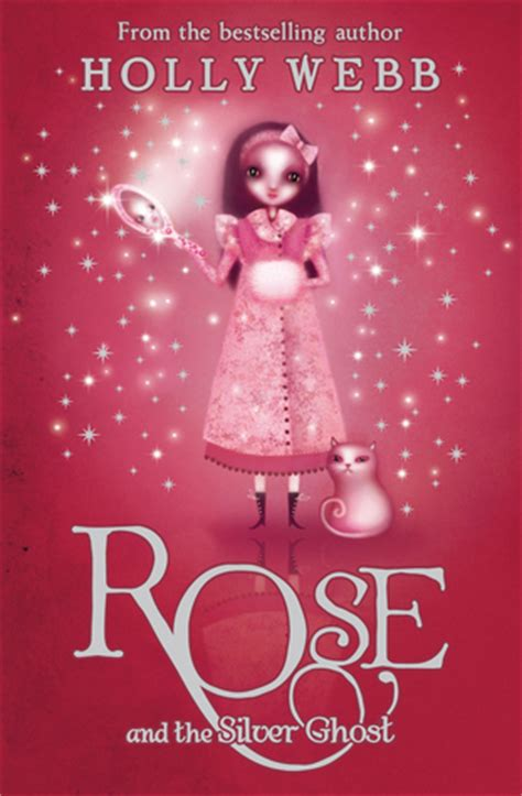 rose   silver ghost rose   holly webb reviews discussion bookclubs lists
