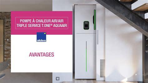 pompe 224 chaleur air air service t one 174 aquaair avantages