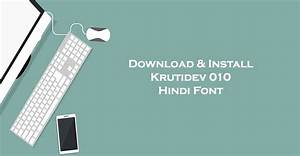 Kruti Dev 010 Font Download Keyboard For Windows 7 8 10