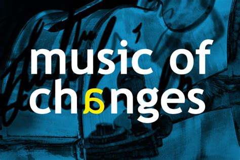 Music Of Changes 2016