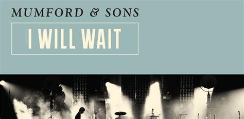 mumford sons i will wait mumford and sons album cover i will wait www imgkid