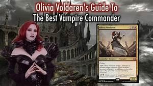 MTG Olivia Voldaren39s Guide To The Best Vampire