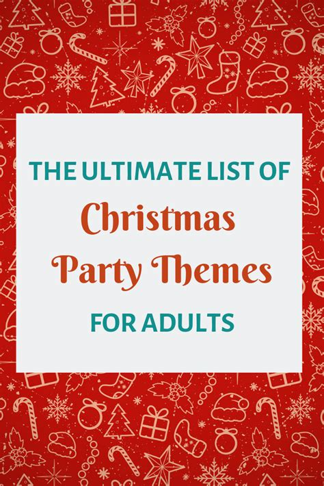 Christmas Party Themes for Adults 2019: The ULTIMATE List