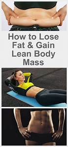 How To Lose Fat And Gain Lean Body Mass