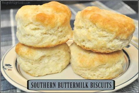 southern buttermilk biscuits  grateful girl cooks