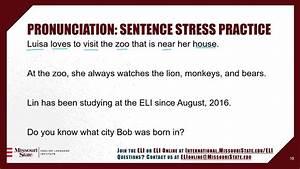 Eli Online Pronunciation Course  Sentence Stress  U0026 Linking