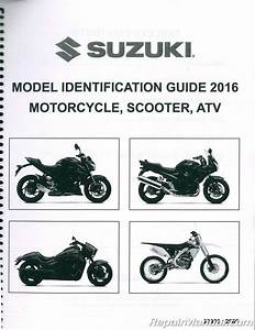 2016 Suzuki Motorcycle Scooter Atv Identification Guide