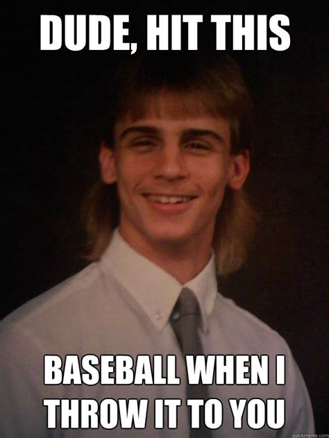 Wierd Memes - weird meme dude hit this baseball when picsmine