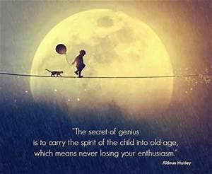 The secret of g... Childlike Attitude Quotes