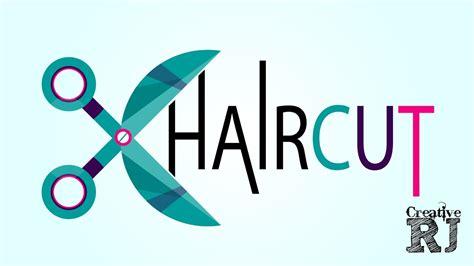 haircut logo tutorial  creativerj youtube