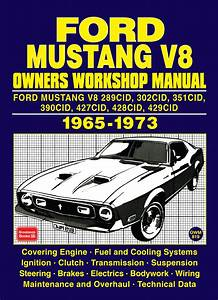 Ford Mustang V8 Owners Workshop Manual 1965