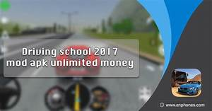 Driving School 2017 Mod Apk Unlimited Money
