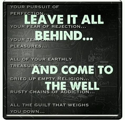 Leave It All Behind  Quotes That I Love Pinterest