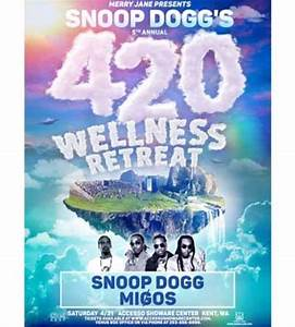 Tickets Snoop39s Wellness Retreat Accesso ShoWare Center