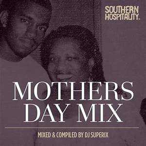 Mothers Day Mix – Mixed by DJ Superix
