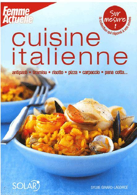 livre de cuisine italienne télécharger cuisine italienne gratuitement