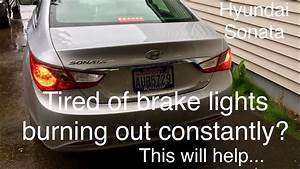 How To Fix Brake Lights Constantly Burning Up  Hyundai