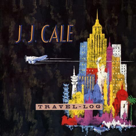 Jj Cale  Travellog (vinyl, Europe, 1989) Discogs