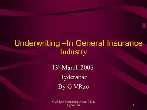 Maybe you would like to learn more about one of these? PPT - Underwriting In General Insurance Industry PowerPoint Presentation - ID:1269086