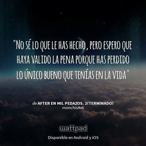 frases hot de libros after en mil pedazos image 3226071 by lady d on favim