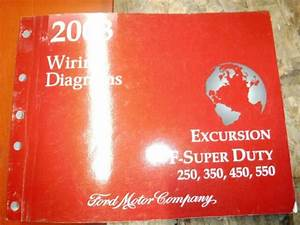 2003 Ford F 250 350 450 550 Super Duty Excursion Factory Wiring Diagrams Manual