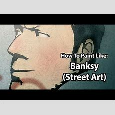 How To Paint Like Banksy (stencil Street Art) Youtube