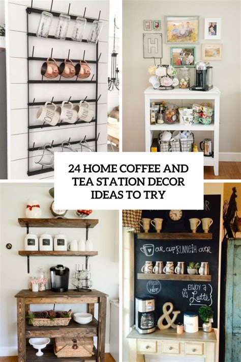 24 Home Coffee And Tea Station Décor Ideas To Try