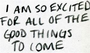 I am so excited... Excited Girl Quotes