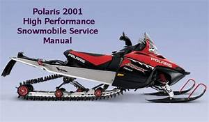 2001 Polaris High Performance Snowmobile Service Manual Pdf