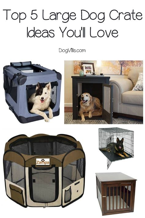 top  large dog crate ideas youll love dogvills