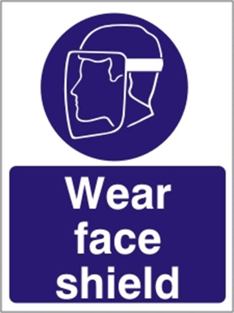 wear face shield health  safety sign ssd