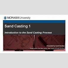 Sand Casting 1 Introduction To The Sand Casting Process Youtube